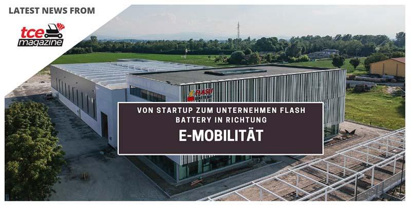 TCE von startup zum unternehmen flash battery in richtung emobilitaet