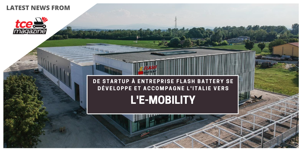 TCE de start up a entreprise flash battery accompagne italie vers emobility