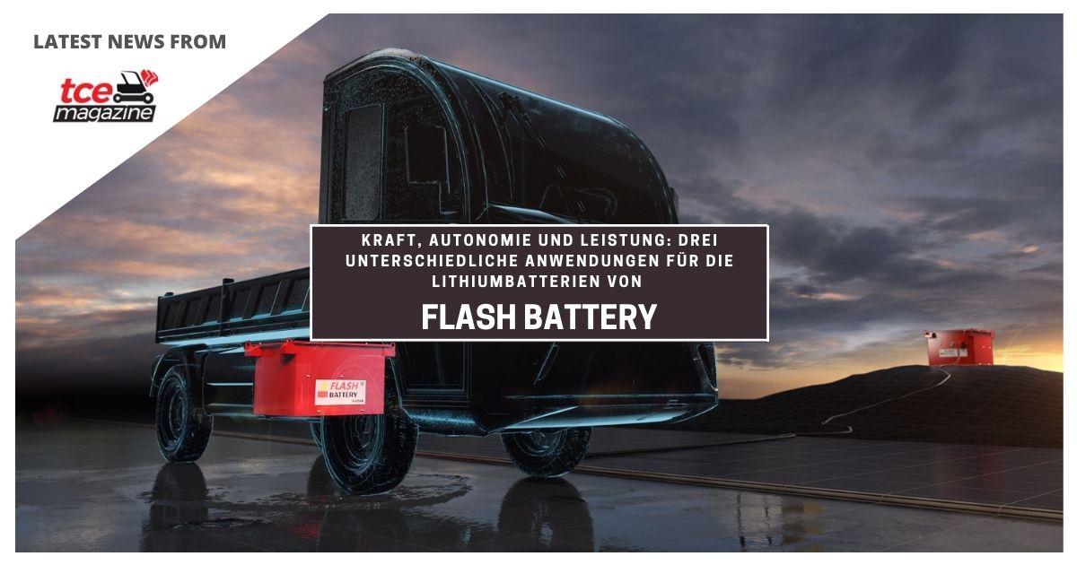 TCE Flash Battery kraft autonomie und leistung