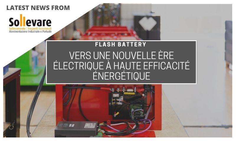 Sollevare Flash Battery nouvelle ere efficacité électrique