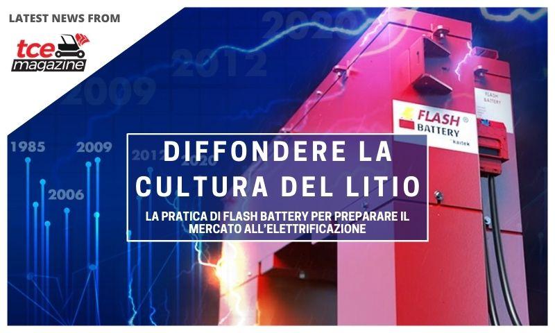TCE diffondere la cultura del litio: la pratica di Flash Battery