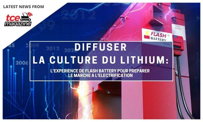 tce diffuser la culture du lithium l'experience de Flash Battery