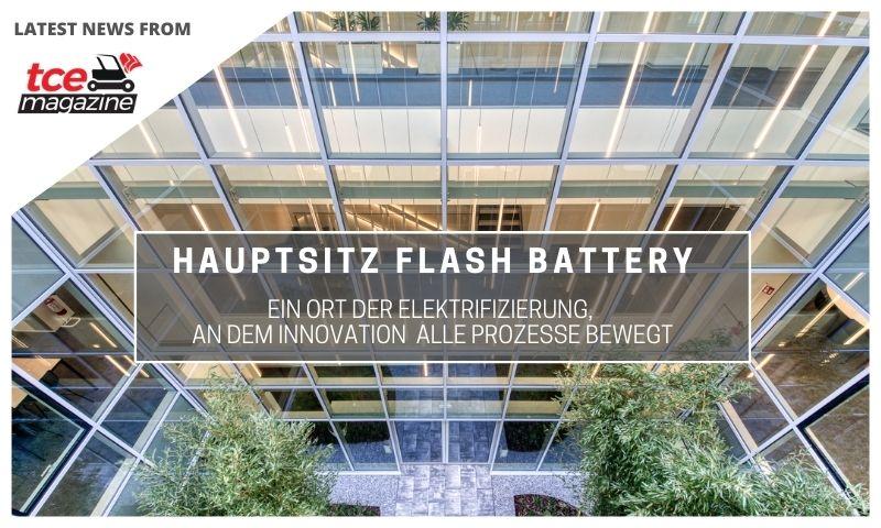 tce Hauptsitz Flash Battery die Drehscheibe für innovative Elektrifizierung