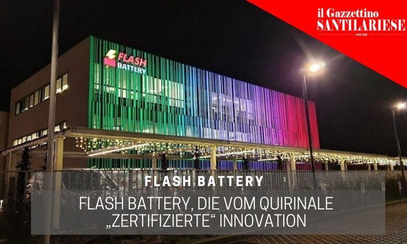 gazzettino santilariese flash battery vom quirinale zertifizierte innovation