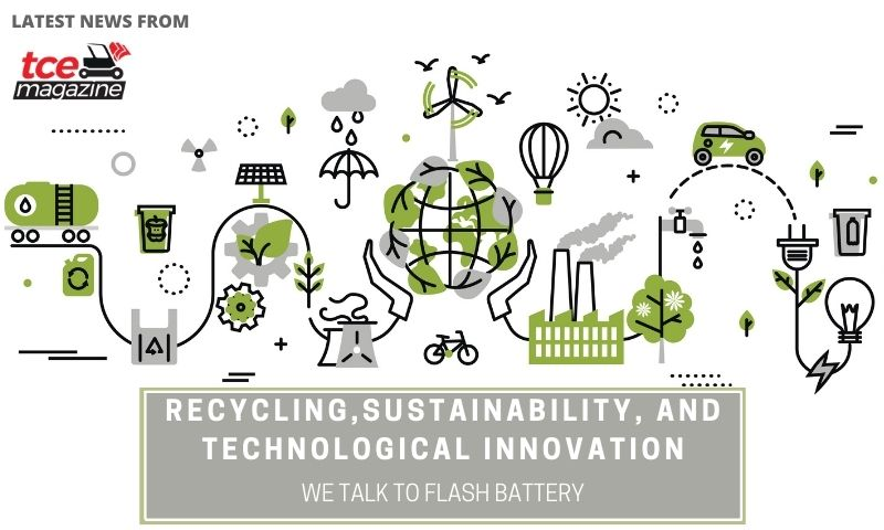 tce recycling sustainability technological innovation flash battery