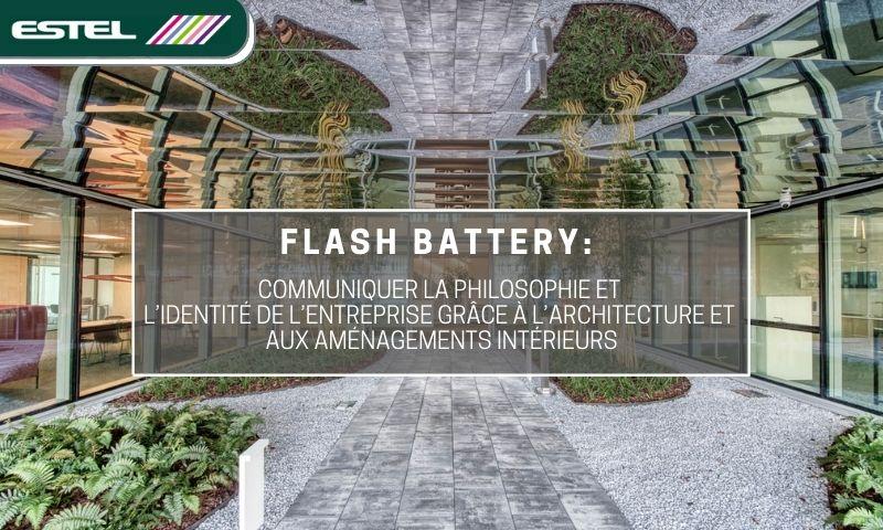 estel flash battery communiquer identite grace à l'architecture