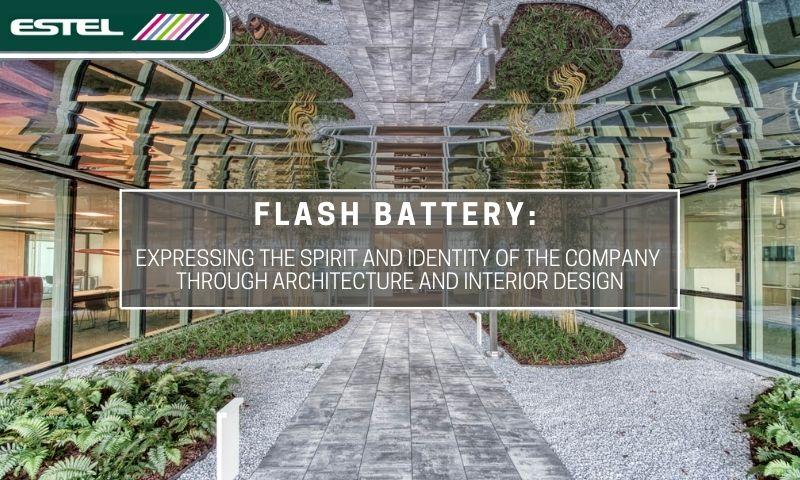 Estel Flash Battery expressing company identity through architecture