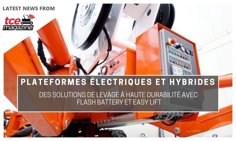 tce platformes electriques et hybrides elevage durable avec flash battery et easy lif