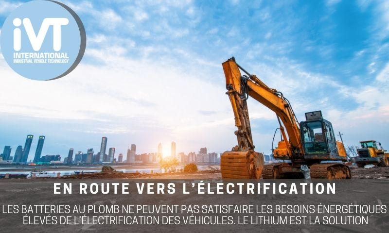 ivt en route vers l'electrification le lithium est la solution