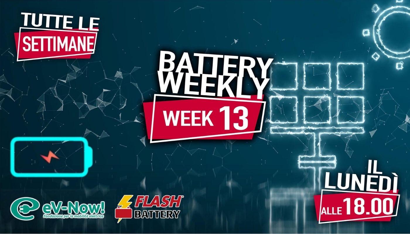 battery weekly week 13