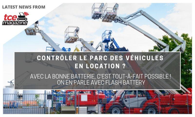 tce controler parc vehicules en location est possible avec flash battery